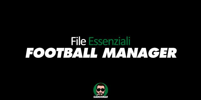 File essenziali Football Manager 2021
