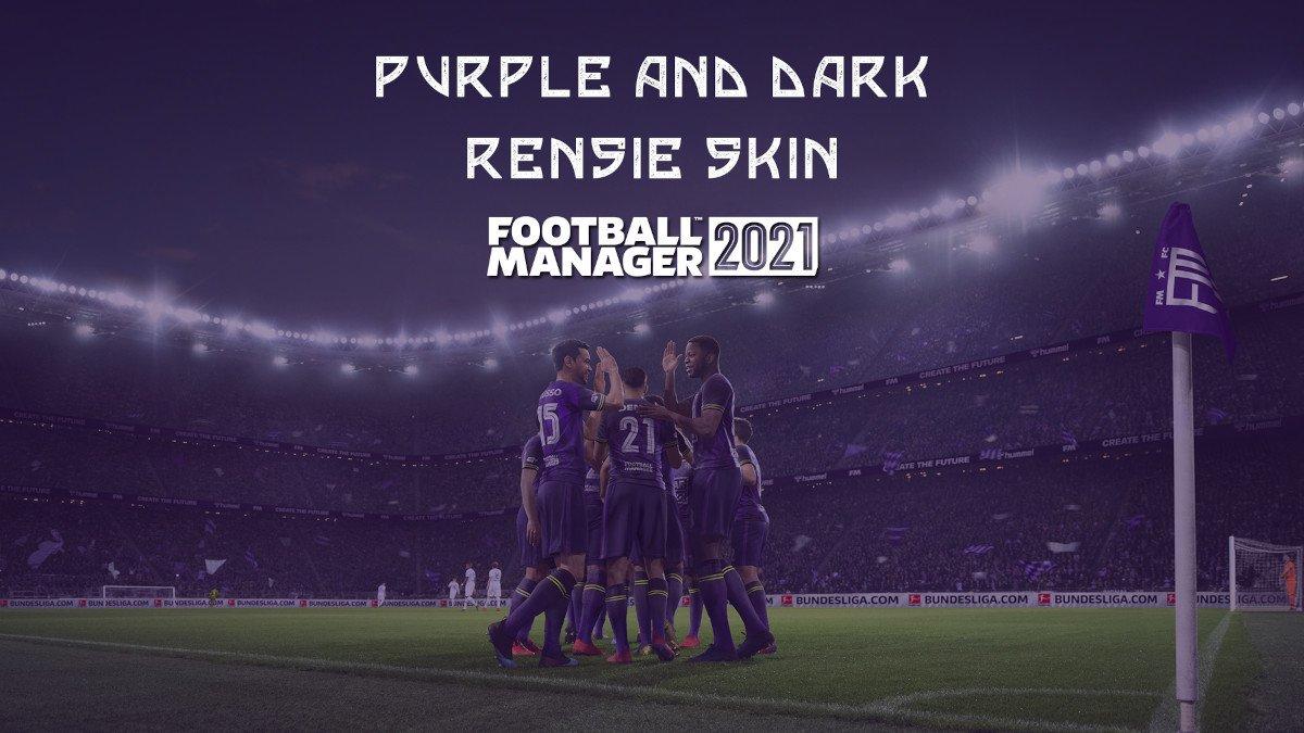 Rensie Skin Football Manager 2021